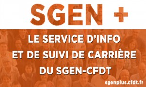 Sgen+ : le service d'info et de carrière du Sgen-CFDT